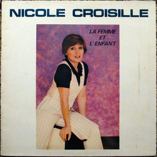 Nicole Croisille – La Femme Et L'enfant