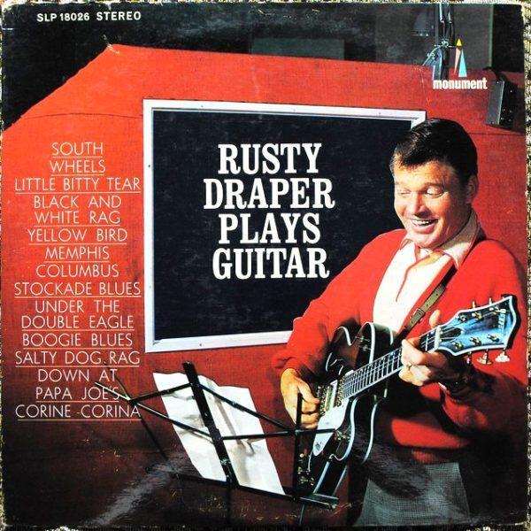 Rusty Draper – Plays Guitar