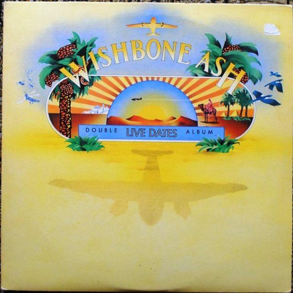 Wishbone Ash ‎– Live Dates