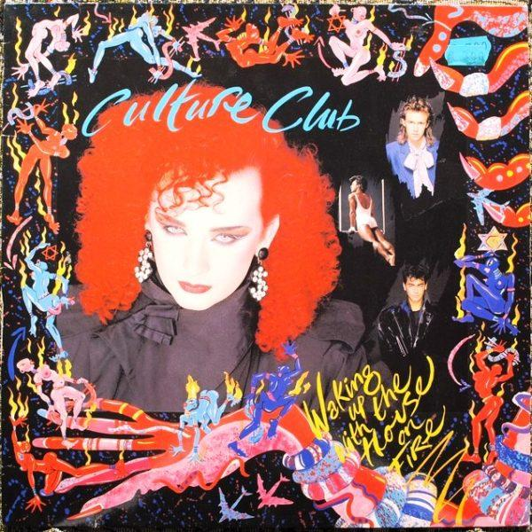 Culture Club – Waking Up With The House On Fire