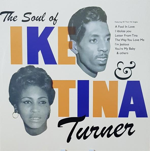 Ike & Tina Turner – The Soul Of Ike & Tina Turner