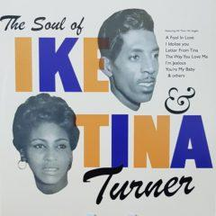 Ike & Tina Turner ‎– The Soul Of Ike & Tina Turner