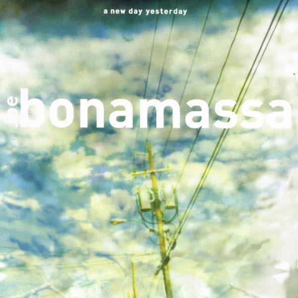 Joe Bonamassa – A New Day Yesterday