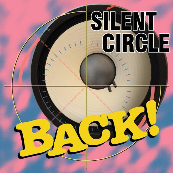 Silent Circle – Back!