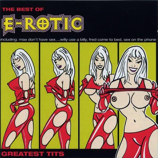 E-Rotic – Greatest Tits