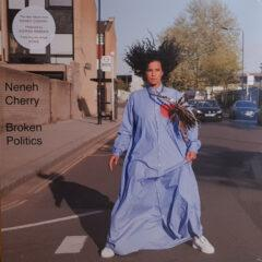 Neneh Cherry ‎– Broken Politics
