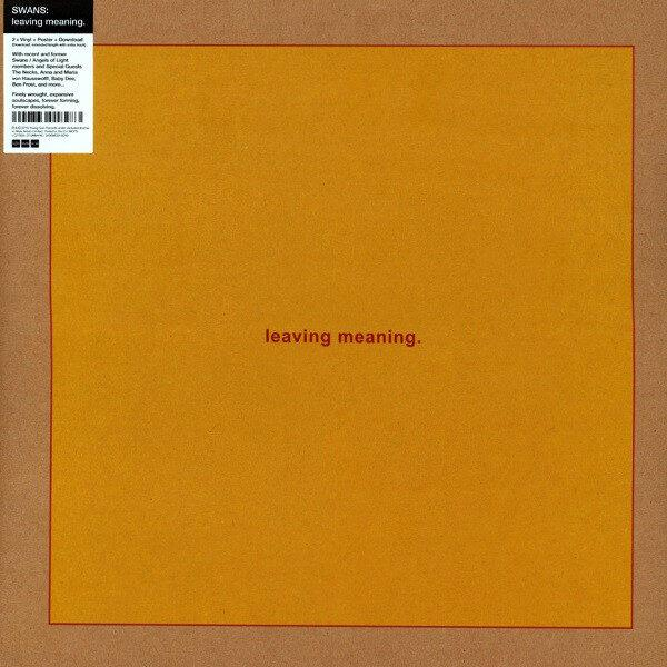 Swans ‎– Leaving Meaning