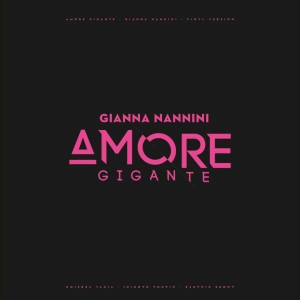 Gianna Nannini – Amore Gigante