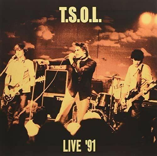 T.S.O.L. - Live '91