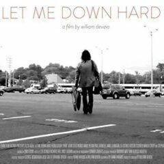 Let Me Down Hard / O - Let Me Down Hard / Original Motion Picture