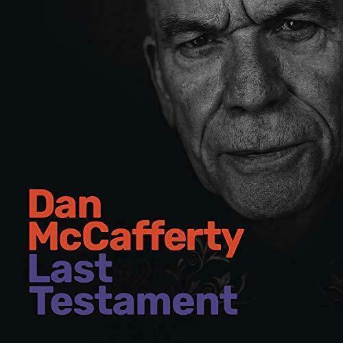 Dan McCafferty – Last Testament