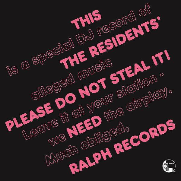 The Residents – Please Do Not Steal It!