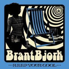 Brant Bjork ‎– Keep Your Cool