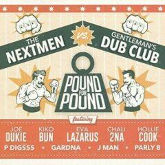 Nextmen Vs Gentleman's Dub Club - Pound For Pound