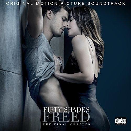 Fifty Shades Freed / O.S.T - Fifty Shades Freed Explicit