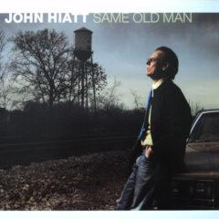 John Hiatt ‎– Same Old Man
