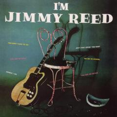 Jimmy Reed ‎– I'm Jimmy Reed