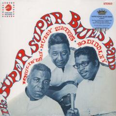 Howlin' Wolf, Muddy Waters & Bo Diddley ‎– The Super Super Blues Band