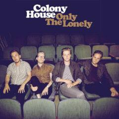 Colony House - Only The Lonely Brown, Colored Vinyl