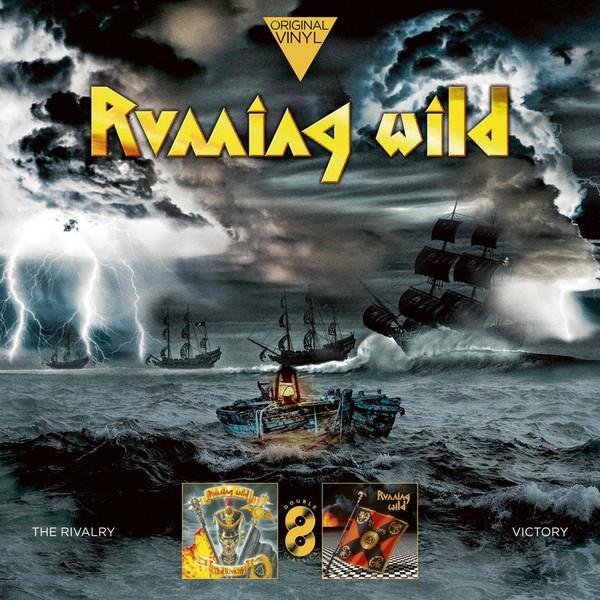 Running Wild – The Rivalry / Victory