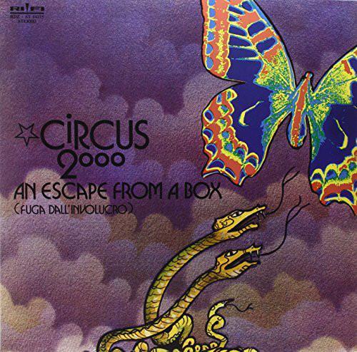 Circus 2000 – An Escape From A Box (Fuga Dall'Involucro)