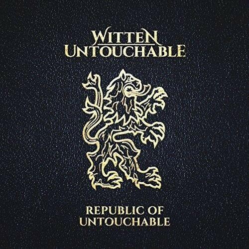 Witten Untouchable - Republic Of Untouchablet
