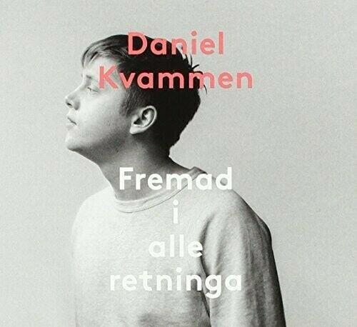 Daniel Kvammen - Fremad I Alle Retninga