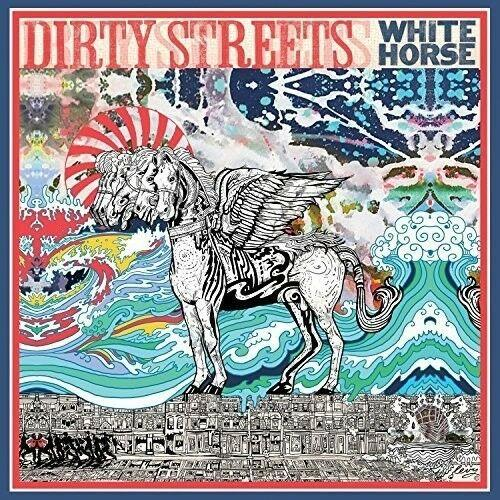 The Dirty Streets - White Horse
