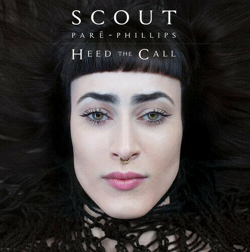 Scout Pare-Phillips - Heed The Call