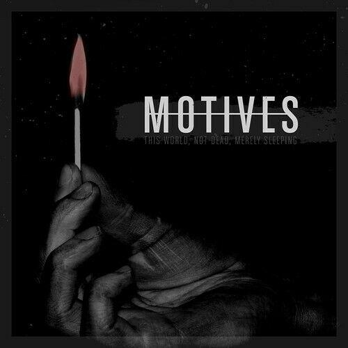 The Motives - This World, Not Dead, Merely Sleeping