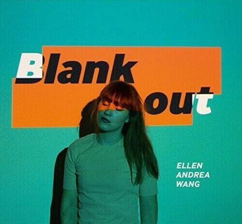 Ellen Andrea Wang - Blank Outt