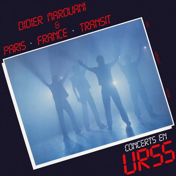 Didier Marouani & Paris • France • Transit – Concerts En URSS