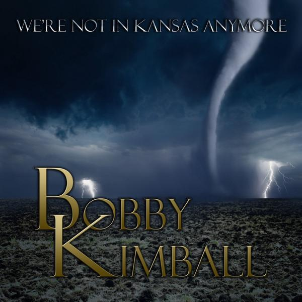 Виниловый диск LP Bobby Kimball – We're Not In Kansas Anymore