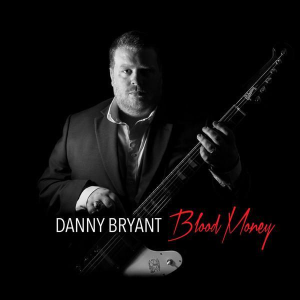 Виниловый диск Danny Bryant – Blood Money