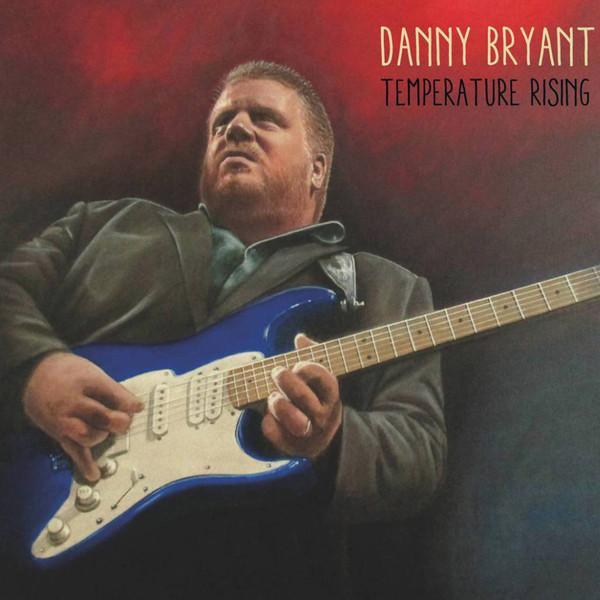 Виниловый диск LP Danny Bryant – Temperature Rising