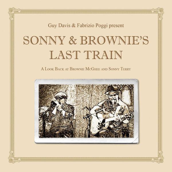 Виниловый диск LP Guy Davis, Fabrizio Poggi – Sonny Brownie's Last Train