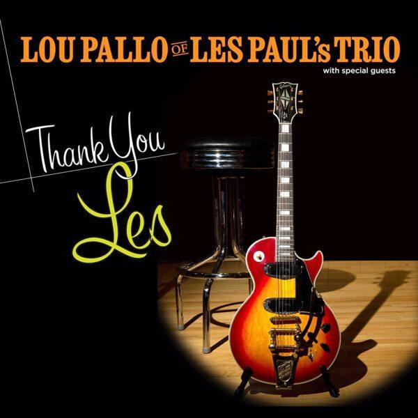 Виниловый диск LP Lou Pallo Of Les Paul's Trio - Thanks You Les