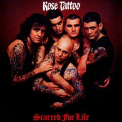 Rose Tattoo ‎– Scarred For Life
