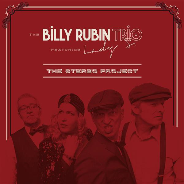 Виниловый диск LP Billy Rubin Trio, Lady S ‎– The Stereo Project