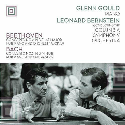 Glenn Gould, Leonard Bernstein conducting the Columbia Symphony Orchestra - Beethoven / Bach ‎– Concerto No. 2 In B-Flat Major For Piano And Orchestra, Op. 19 / Concerto No. 1 In D Minor For Piano And Orchestra