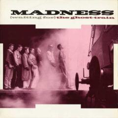 Madness ‎– (Waiting For) The Ghost-Train