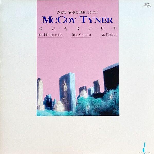 Виниловый диск LP McCoy Tyner Quartet – New York Reunion