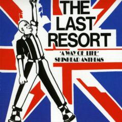 Last Resort ‎– A Way Of Life - Skinhead Anthems