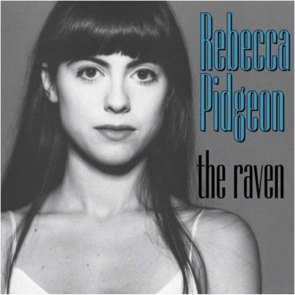 Виниловый диск LP Rebecca Pidgeon – The Raven