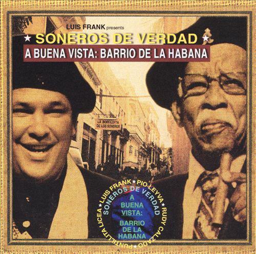 Виниловый диск LP Soneros De Verdad – A Buena Vista Barrio De La Habana