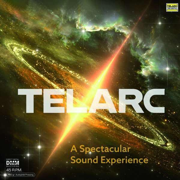 Виниловый диск Various – Telarc - A Spectacular Sound Experience (45rpm)