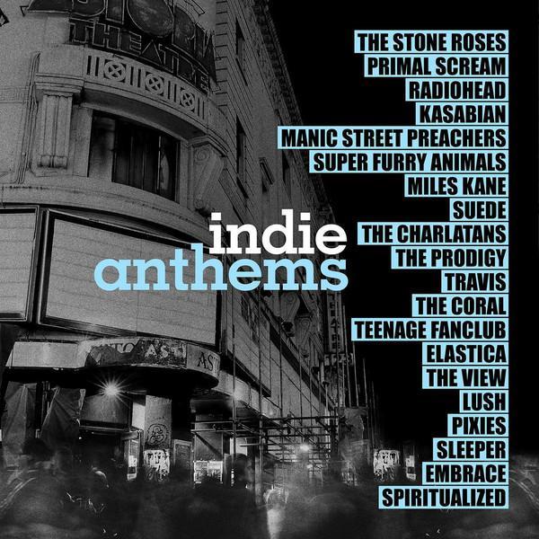 Various – Indie Anthems