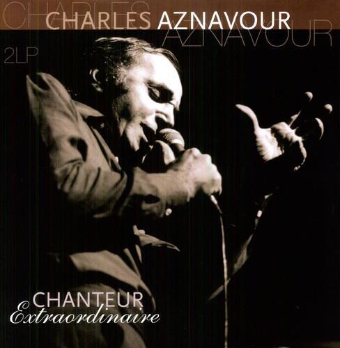 Charles Aznavour – Chanteur Extraordinaire