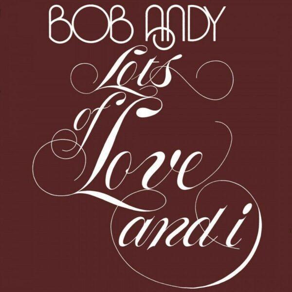 Виниловый диск LP Bob Andy – Lots Of Love And I