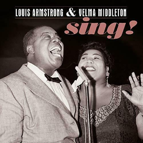 Louis Armstrong, Velma Middleton – Sing!